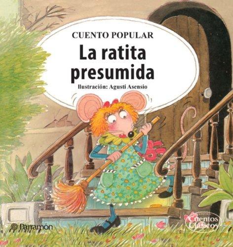La ratita presumida  by  Cuento Popular