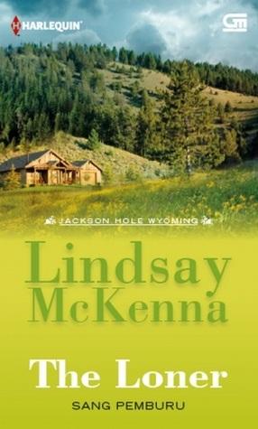 Sang Pemburu - The Loner (Jackson Hole #7) Lindsay McKenna