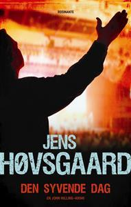 Den syvende dag (En John Hilling-krimi, #2)  by  Jens Høvsgaard