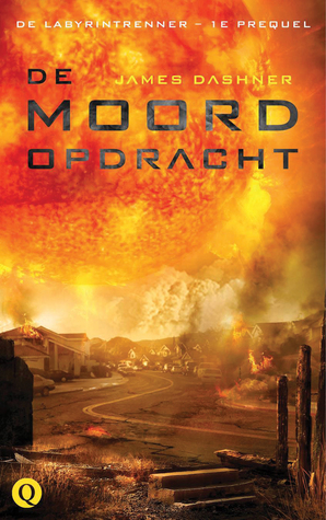 De moordopdracht (Maze Runner, #0.5) James Dashner