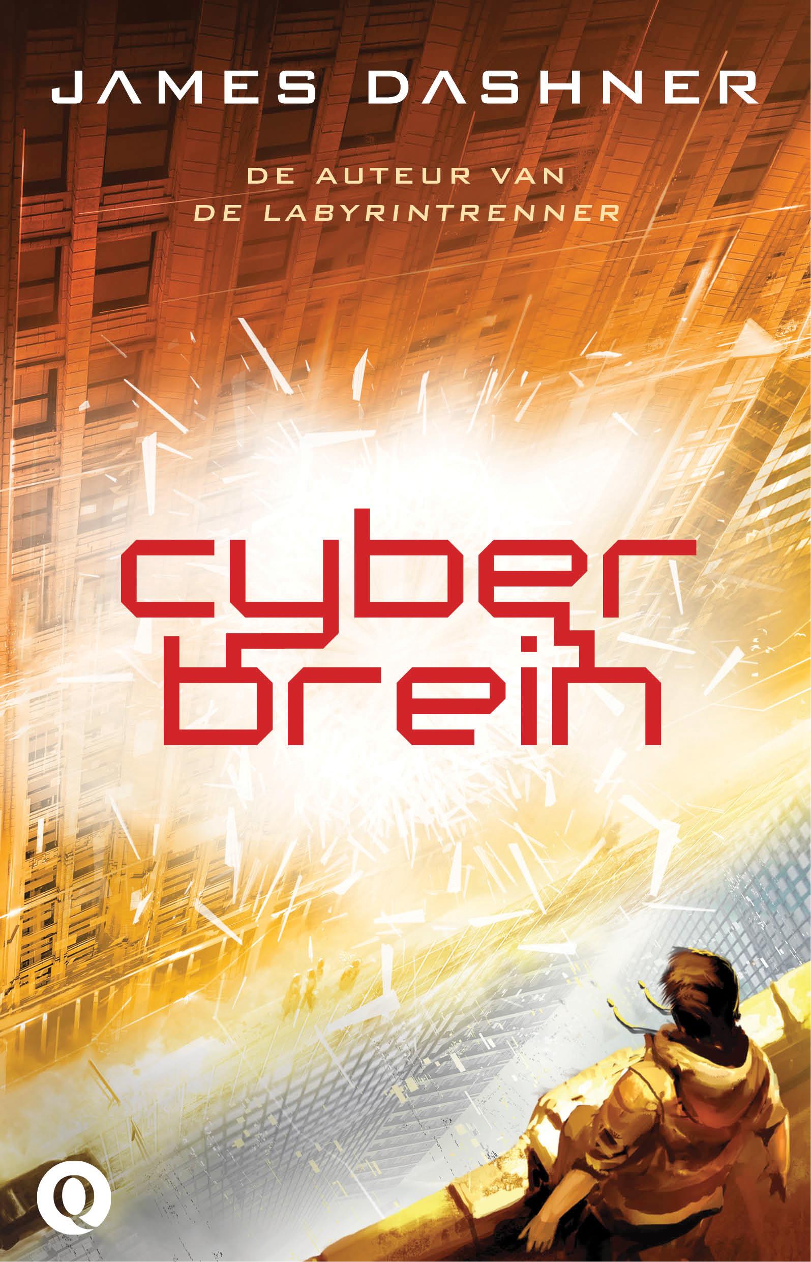 Cyberbrein (The Mortality Doctrine, #2)  by  James Dashner