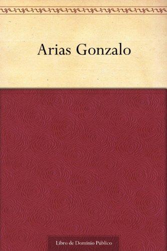 Arias Gonzalo  by  Ángel de Saavedra (Duque de Rivas)