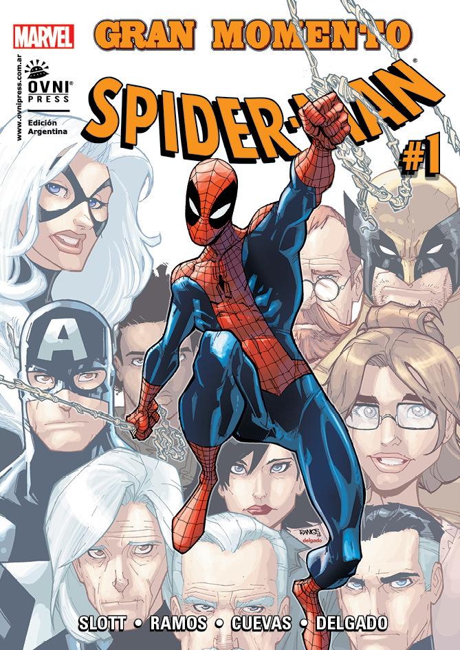 Spider-Man #01: Gran momento (Spiderman de Ovni Press, #1)  by  Dan Slott