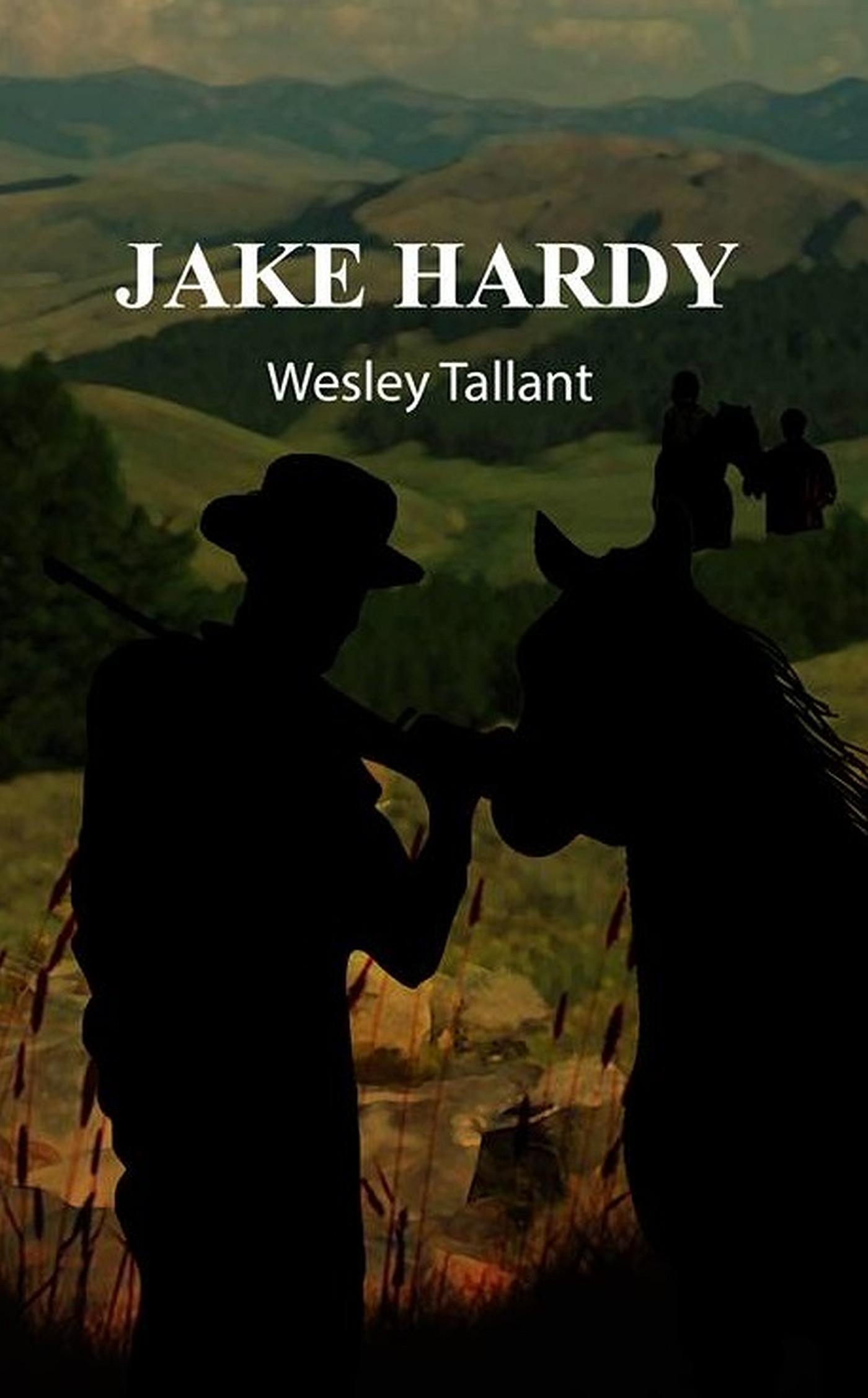 Jake Hardy Wesley Tallant