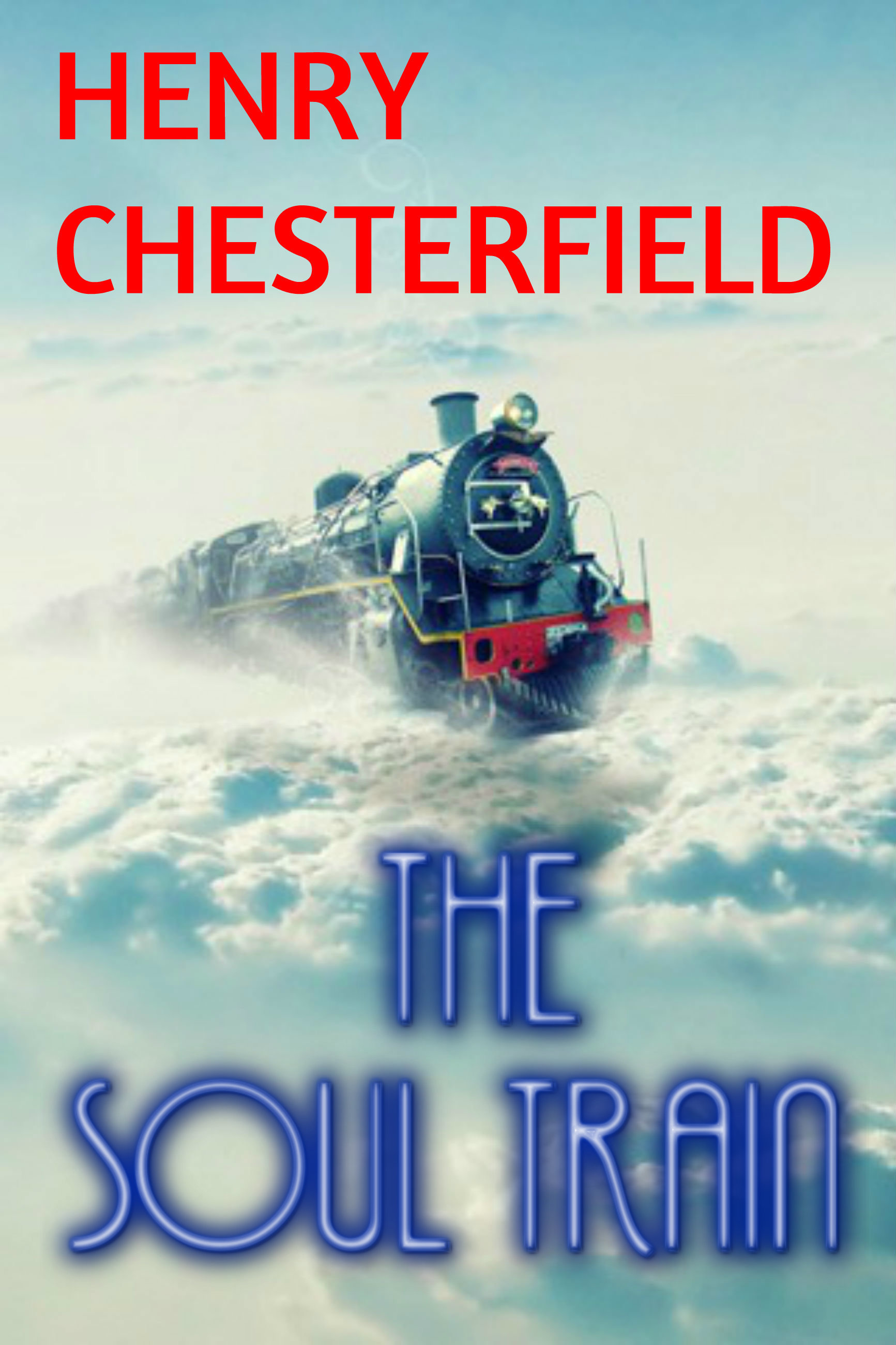 The Soul Train Henry Chesterfield
