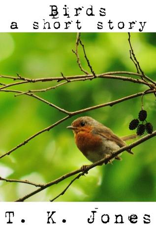 Birds  by  T. K. Jones