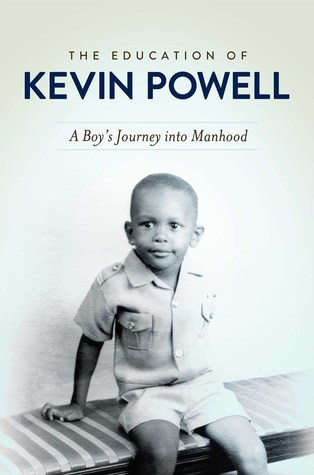 The Education of Kevin Powell : A Boys Journey into Manhood Kevin Powell
