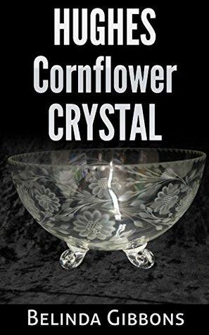 HUGHES CORNFLOWER CRYSTAL  by  Belinda Gibbons