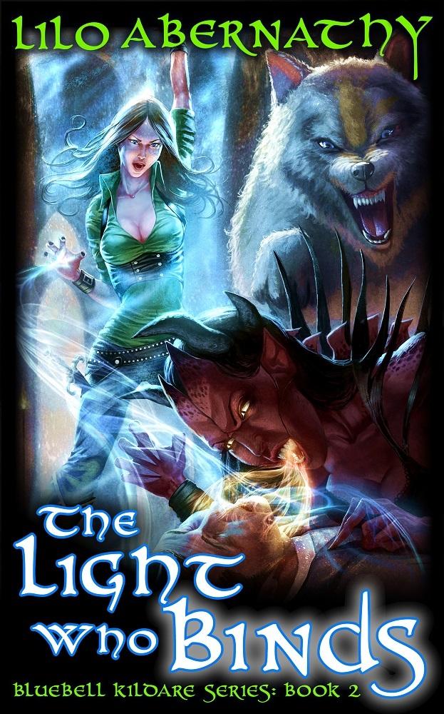 The Light Who Binds (Bluebell Kildare, #2) Lilo Abernathy