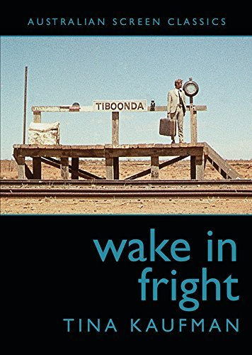 Wake in Fright  by  Tina Kaufman