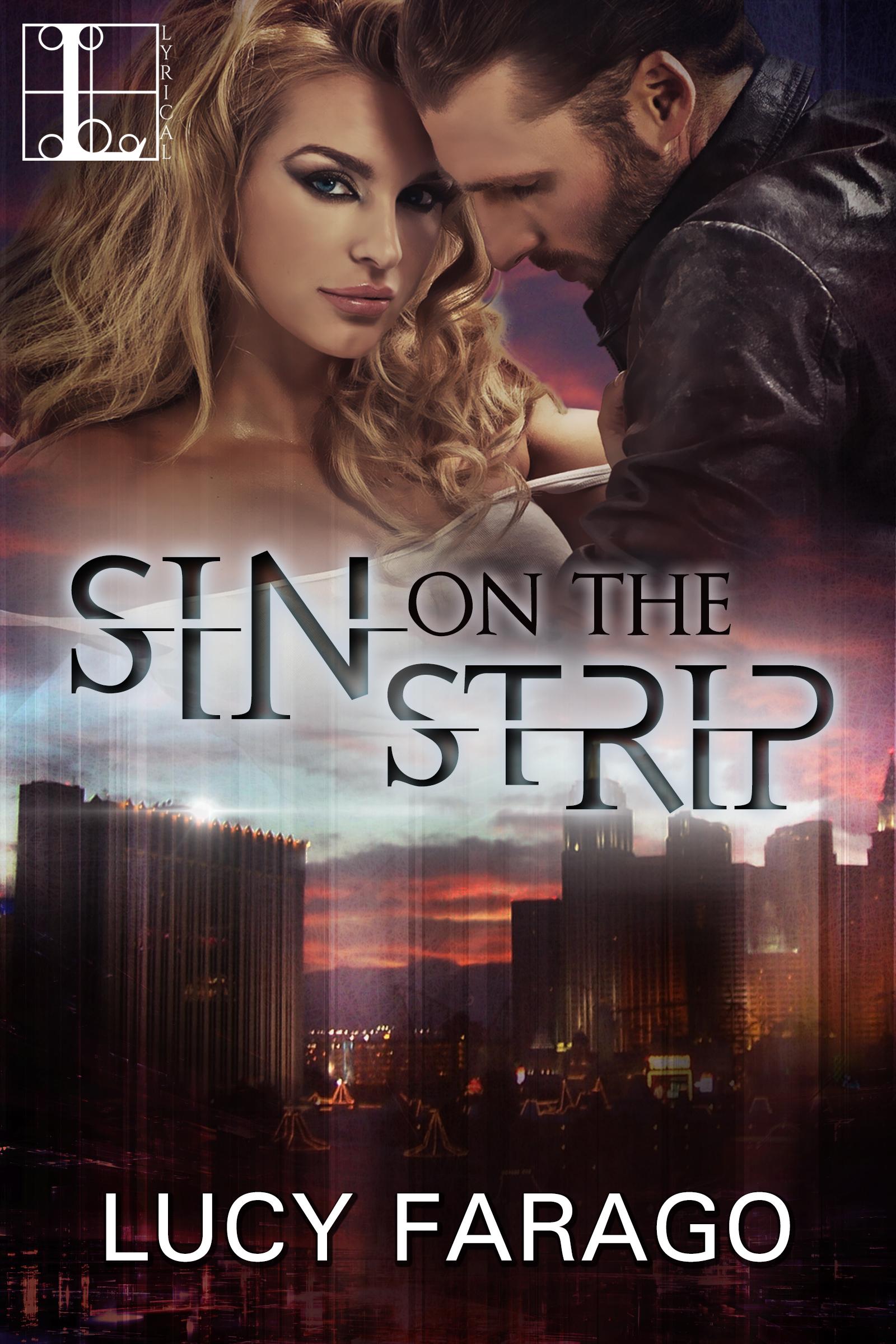 Sin on the Strip (Women of Vegas, #1)  by  Lucy Farago