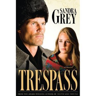 Trespass  by  Sandra Grey