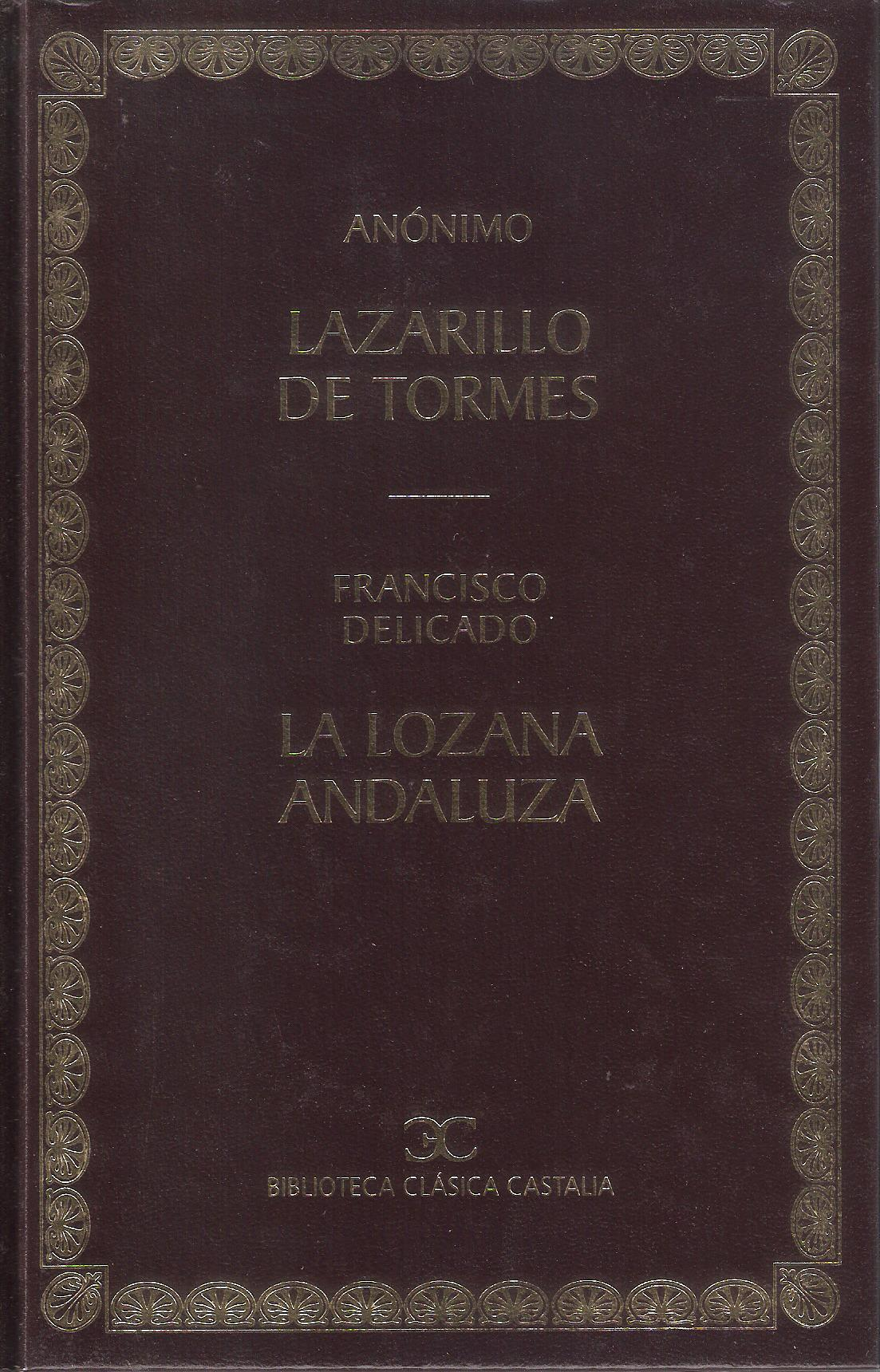 Lazarillo de Tormes. La lozana andaluza Anonymous