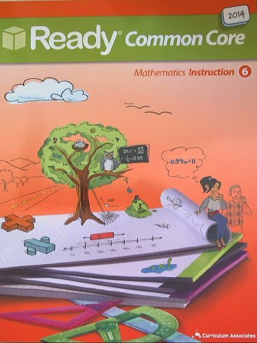 Ready Common Core Mathematics, Instruction 6  by  curriculum associates