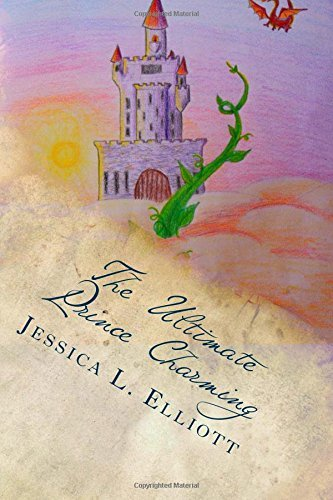 The Ultimate Prince Charming (Charming Academy #5)  by  Jessica L. Elliott