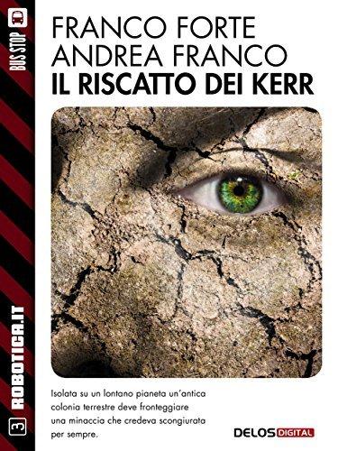 Il riscatto dei Kerr  by  Franco Forte