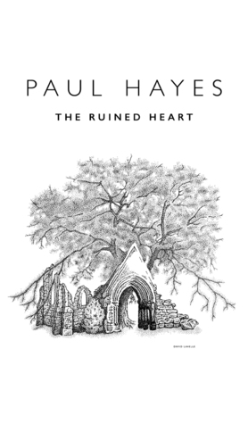 The Ruined Heart (Alice Flack, #1) Paul Hayes