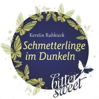 Schmetterlinge im Dunkeln  by  Kerstin Ruhkieck