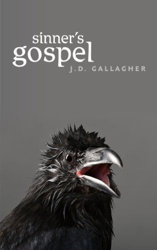 Sinners Gospel J.D. Gallagher