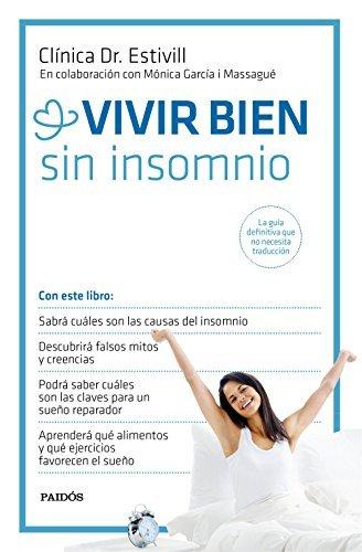 Vivir bien sin insomnio  by  Clínica Dr. Estivill