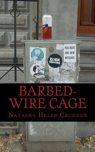 Barbed-Wire Cage Natasha Helen Crudden