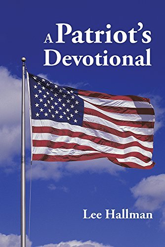 A Patriots Devotional  by  Lee Hallman