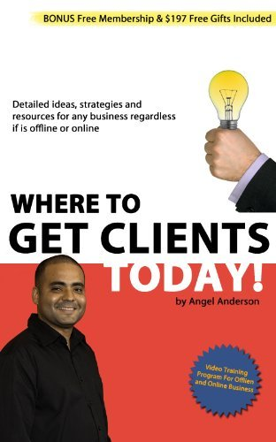 Where To Find Clients Today Angel Anderson