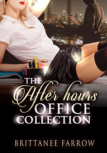 The After Hours Office Collection Brittanee Farrow