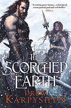 The Scorched Earth: (The Chaos Born 2) Drew Karpyshyn