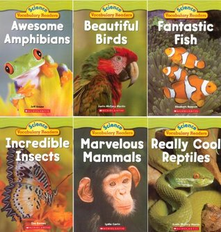 Animal Groups: Science Vocabulary Readers Set: Exciting Nonfiction Books That Build Kids Vocabularies: Mammals, Birds, Reptiles, Amphibians, Fish, Insects  by  Liza Charlesworth
