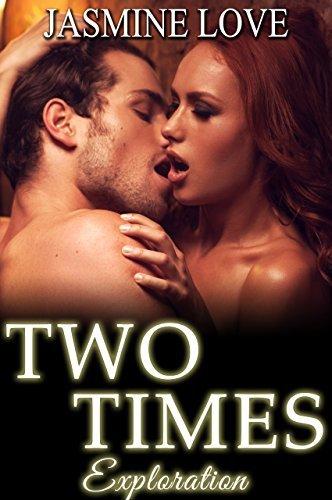 Two Times Exploration: BBW Menage Romance  by  Jasmine Love