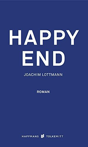 Happy End  by  Joachim Lottmann
