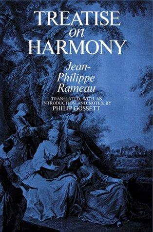 Trait Des Accords Et de Leur Succession Selon Le Syst Me de La Basse-Fondamentale  by  Jean-Philippe Rameau