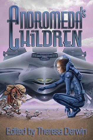 Andromedas Children  by  Pauline Dungate