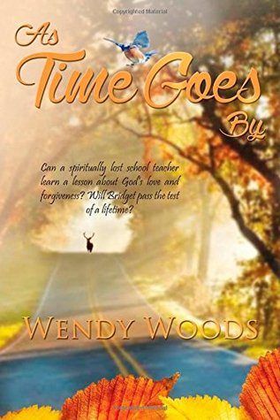 As Time Goes By  by  Wendy  Woods