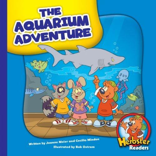 The Aquarium Adventure (Herbster Readers: Teamwork at Lotsaluck Camp: Level 3 Readers: Careers) Joanne Meier