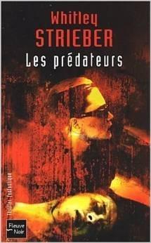 Les Prédateurs  by  Whitley Strieber