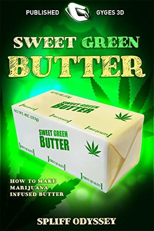 Süßer grüner Butter: wie machen Marijuana infundiert Butter Spliff Odyssey