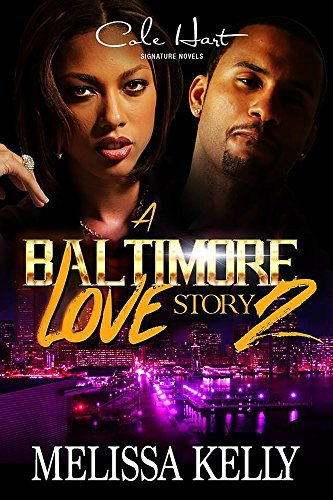 A Baltimore Love Story 2  by  Melissa Kelly