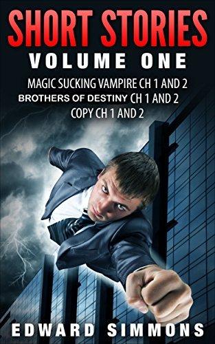 Short StoriesVolume One: Vampire Sucking Magic Edward Simmons