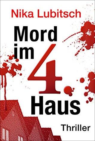 Mord im 4. Haus  by  Nika Lubitsch
