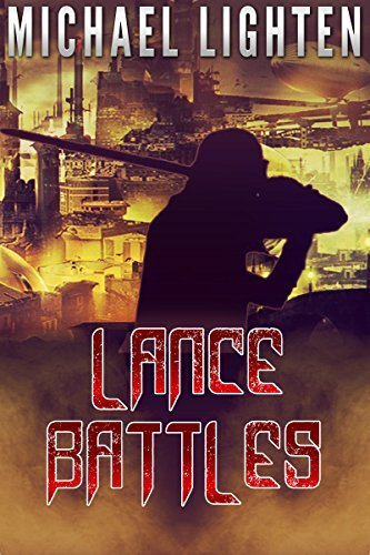 LANCE BATTLES  by  Michael Lighten