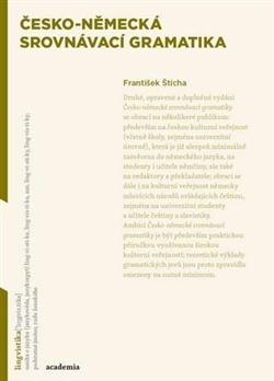 Česko-německá srovnávací gramatika  by  Frantisek Sticha