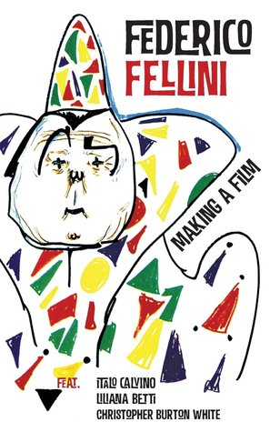 Making a Film Federico Fellini