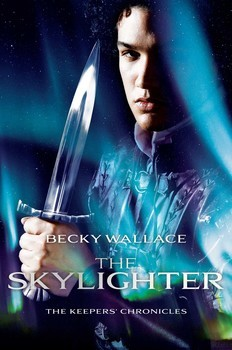 The Skylighter (The Keepers Chronicles, #2)  by  Becky  Wallace