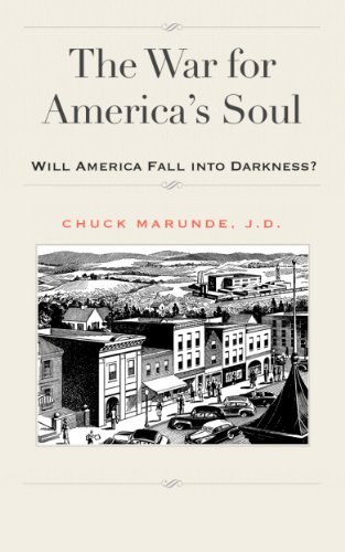 The War for Americas Soul  by  Chuck Marunde