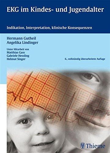 EKG im Kindes- und Jugendalter: Indikation, Interpretation, klinische Konsequenzen Hermann Gutheil