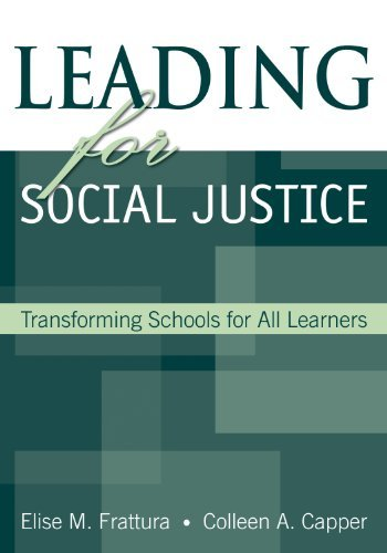 Leading for Social Justice: Transforming Schools for All Learners  by  Elise M. Frattura