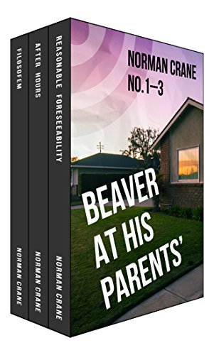 Beaver At His Parents [Boxed Set] Episodes 1-3  by  Norman Crane