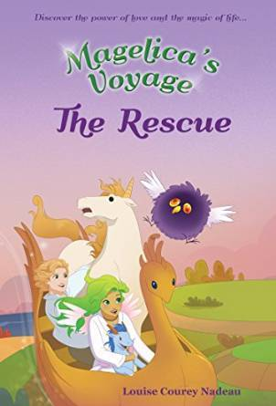 The Rescue (Magelicas Voyage, #2)  by  Louise Courey Nadeau